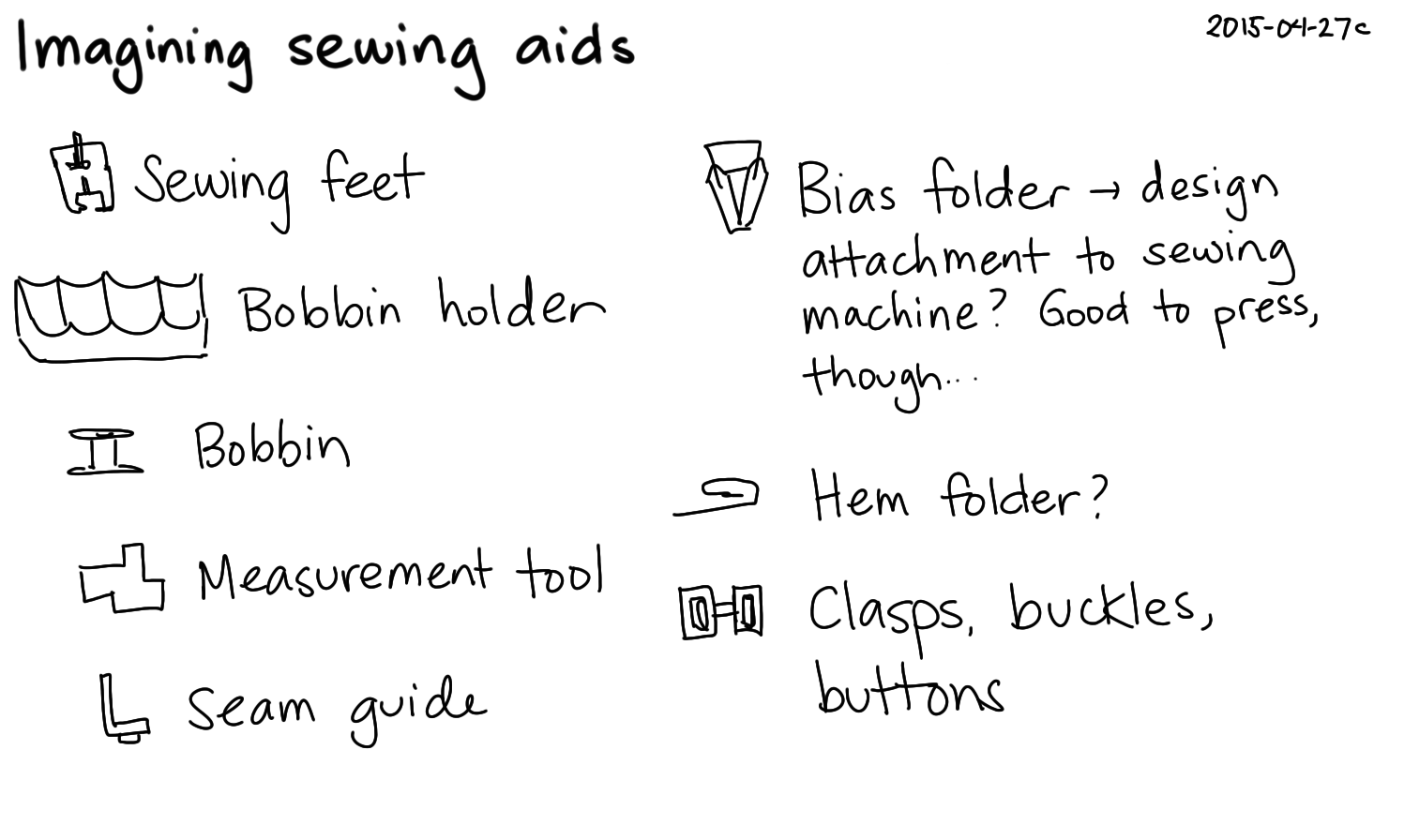 2015-04-27c Imagining sewing aids -- index card #3d-printing #tech-and-home #technodomesticity #sewing.png