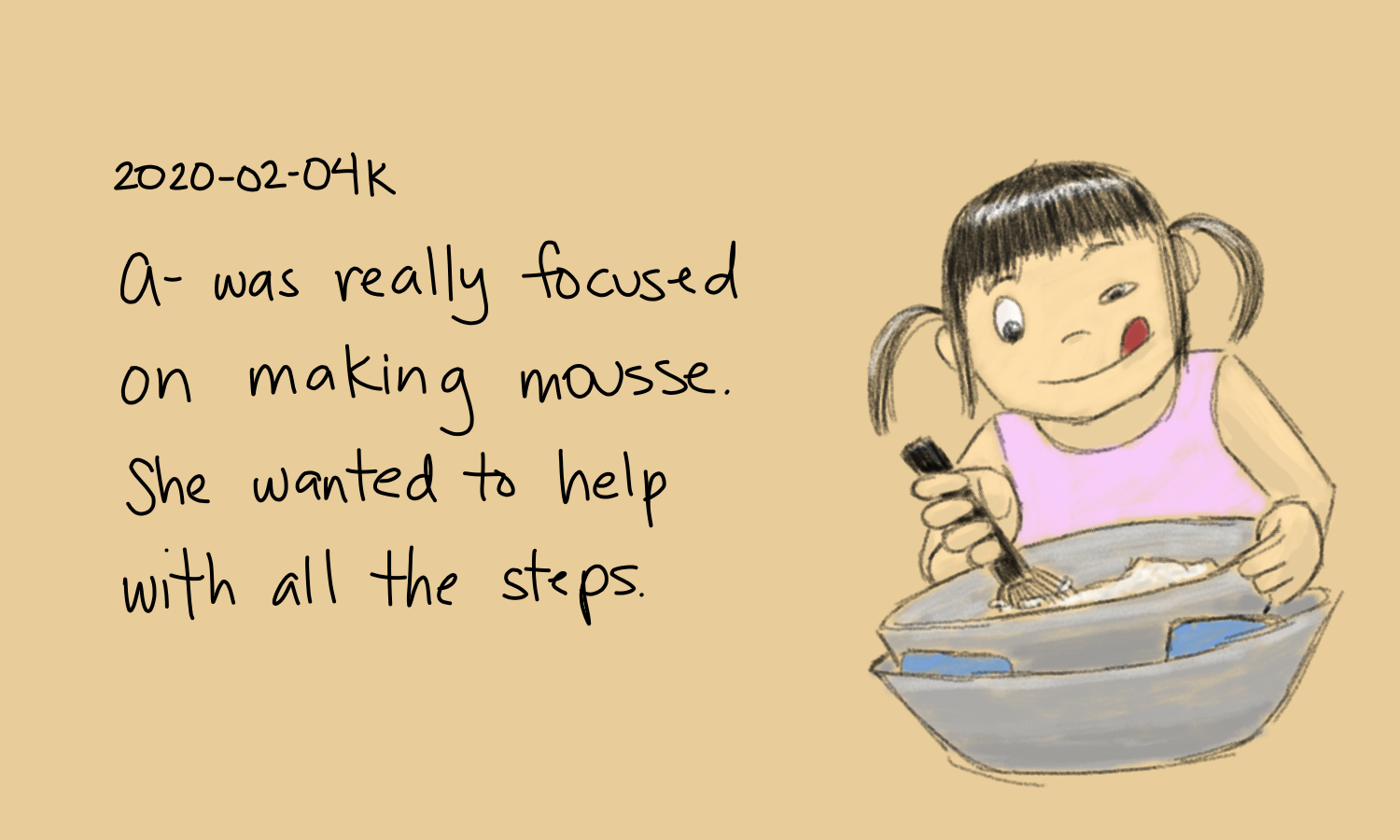 2020-02-04k A- was really focused on making mousse #moment #sketch.png