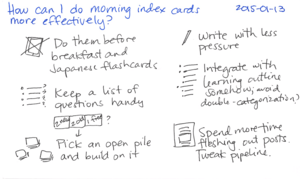 2015-01-13 How can I do morning index cards more effectively -- index card #drawing.png